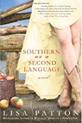 by Patton, Lisa Southern as a Second Language: A Novel (Dixie) (2013) Hardcover Hardcover