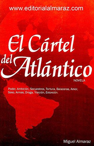 Amazon.com: El Cártel del Atlántico (Spanish Edition) eBook ...