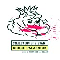 Invisible Monsters Audiobook by Chuck Palahniuk Narrated by Anna Fields
