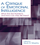 A Critique of Emotional Intelligence: What Are the Problems and How Can They Be Fixed? (Applied Psychology Series)