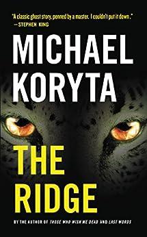 The Ridge by [Koryta, Michael]