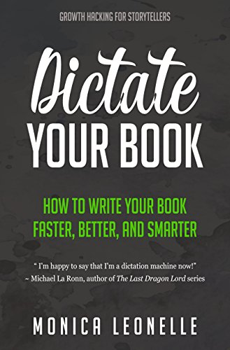 Dictate your book how to write your book faster better and dictate your book how to write your book faster better and smarter fandeluxe Gallery