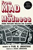 img - for From MAD to Madness: Inside Pentagon Nuclear War Planning book / textbook / text book