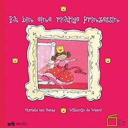 Ich Bin Eine Richtige Prinzessin (German Edition) Mobi Download Book