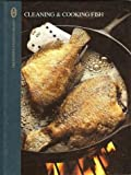 Cleaning and Cooking Fish, Sylvia G. Bashline, 0131365991