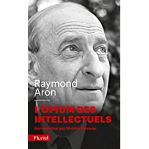 OPIUM DES INTELLECTUELS (L')