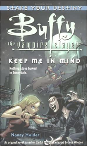 Keep Me in Mind (Buffy the Vampire Slayer) by Nancy Holder (2005-04-26)