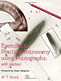 img - for Exercises in Practical Astronomy: Using Photographs book / textbook / text book