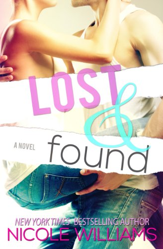 Lost and Found (Lost & Found Book 1) by [Williams, Nicole]