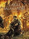 L'Aigle et la Salamandre, tome 1 par Piatzszek
