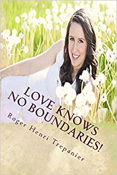 Love Knows No Boundaries!: Volume 5 (The Christian Fiction Library)