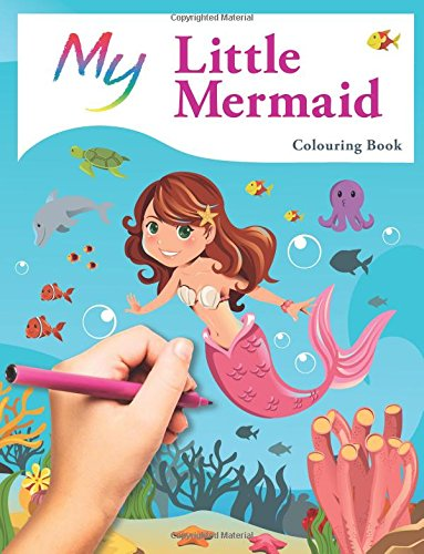 My Little Mermaid Colouring Book: Cute Creative Children's Colouring