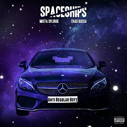 (Spaceships [Explicit])