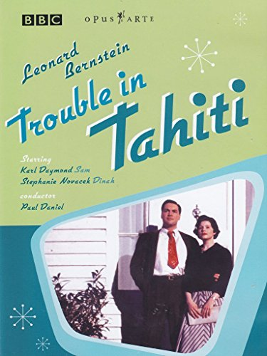 Trouble in Tahiti (Trouble Tahiti In Bernstein)