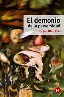 El demonio de la perversidad: Volume 11 par Poe