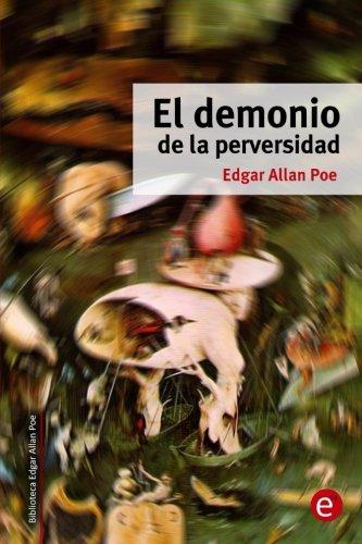 El demonio de la perversidad (Biblioteca Edgar Allan Poe) (Volume 11) (Spanish Edition) Demonia Classic Black Platform