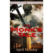 The Monk's Tale (The Soldiers of Fortune Book 2)