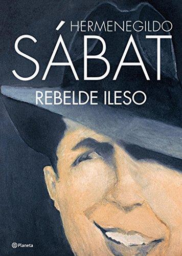 Rebelde ileso (Spanish Edition)