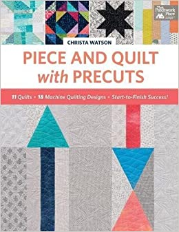 Piece and Quilt with Precuts: 11 Quilts, 18 Machine-Quilting ... : quilting font - Adamdwight.com