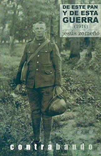 De este pan y de esta guerra de Jesús Zomeño