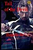 Tail of the Devil, Danielle DeVor, 149730587X