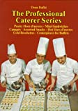 img - for Pastry Hors d'oeuvres, Mini-Sandwiches, Canap??s, Assorted Snacks, Hot Hors d'oeuvres, Cold Brochettes, Centerpieces for Buffets (The Professional Caterer Series) by Denis Ruffel (1998-01-01) book / textbook / text book