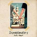 Disneylanders | Kate Abbott