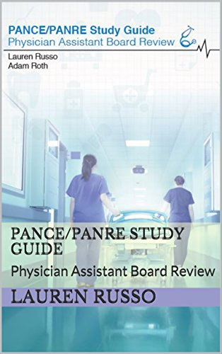 PANCE / PANRE Study Guide: Physician Assistant Board Review