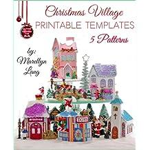 Christmas Village Printable Templates | 5 Patterns