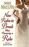 Nine Rules to Break When Romancing a Rake (Love By Numbers) by  Sarah MacLean in stock, buy online here