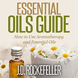 Essential Oils Guide Audiobook