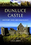 Dunluce Castle, Colin Breen, 1846823315