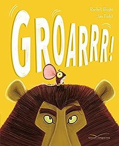 vignette de 'Groarrr ! (Rachel Bright)'