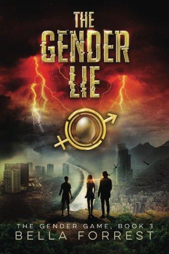 The Gender Game 3: The Gender Lie (Volume 3)