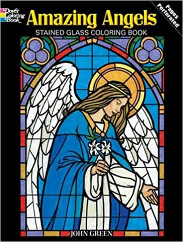 Amazing Angels Stained Glass Coloring Book (Dover Stained Glass ...