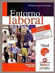 Entorno laboral A1/B1 - Edicion ampliada + Audio descargable: Edición ampliada 2017