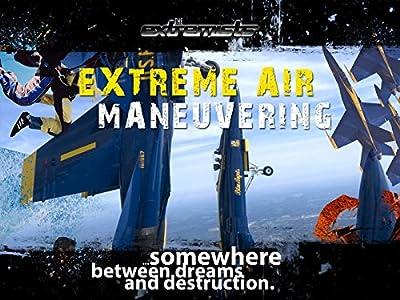Extreme Air Maneuvering