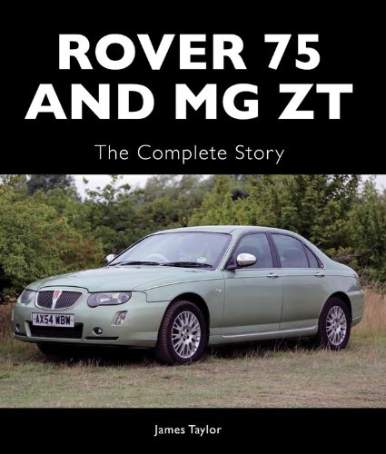 rover 75 and mg zt the complete story crowood autoclassics amazon rh amazon co uk Rover P4 75 Rover 75 Coupe