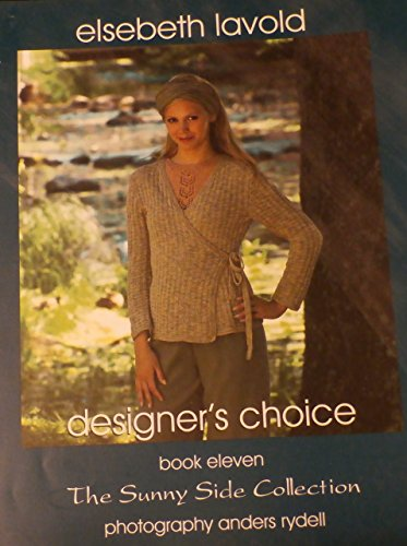 Designer's Choice, Book Eleven: The Sunny Side Collection
