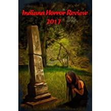 Indiana Horror Review 2017