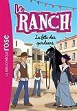 Le Ranch 14 - La fête des gardians