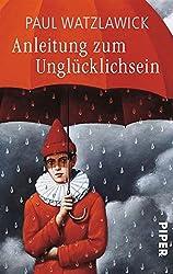 Anleitung zum Unglücklichsein (German Edition)