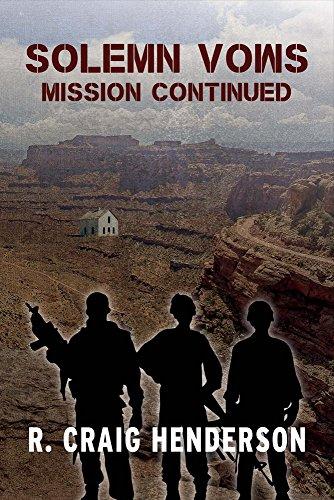 Solemn Vows Mission Continued (Lieutenant Colonel Paul Richter)