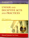 Unfair and Deceptive Acts and Practices 2005 Supplement : With CD-ROM, Sheldon, Jonathan, 193169785X