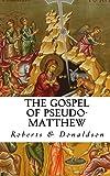 The Gospel of Pseudo-Matthew