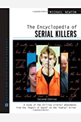 The Encyclopedia of Serial Killers (Facts on File Crime Library) Kindle Edition