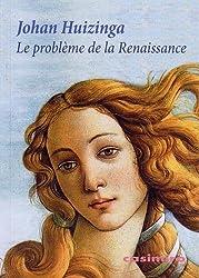 Le problème de la Renaissance