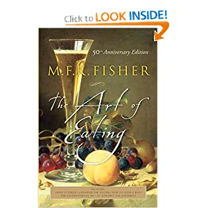 The Art of Eating: 50th Anniversary Edition M.F.K. Fisher and Joan Reardon