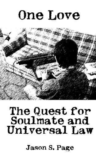 One Love: Quest for Soulmate and Universal Law