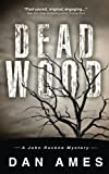 img - for Dead Wood: A John Rockne Mystery (John Rockne Mysteries) (Volume 1) book / textbook / text book
